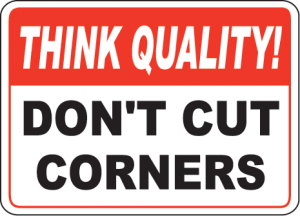 to cut corners