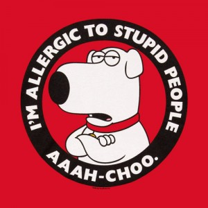 У меня аллергия на тупых
